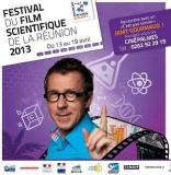 Festival du film scientifique de la Réunion 2013 - Festival du film scientifique de la Réunion 2013